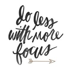 """Do less, receive more."" - Monday Mantra"