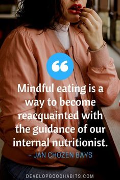 principles of mindful eating | Mindful eating quote | healthy eating | healrthy living quotes