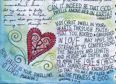 May Christ dwell in your hearts by peggy aplSEEDS