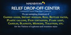 We are accepting donations of rice, canned goods, medicines & other relief items at 8 Aramismis St. Veterans Village, Proj 7, QC. You may call at 411-0026 (Ren)  http://makabayan.net/content/makabayan-relief-drop-center