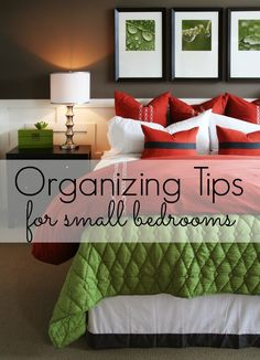 Organizing tips for small bedrooms -  and a few decorating ideas too. My bedroom is teeny tiny - I so need this!
