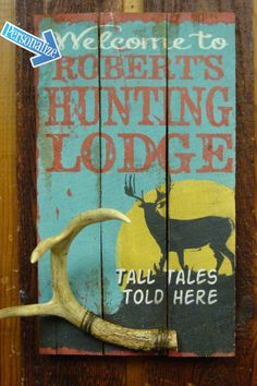 Custom, Personalized Wood Hunting Lodge Sign with Antler