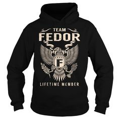 nice  Team FEDOR Lifetime Member - Last Name  Surname T-Shirt - Shirts This Month