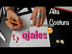 Alta Costura Clase 57, Ojales a máquina y a mano - YouTube