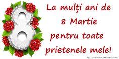 Felicitari de 8 Martie - 8 Martie Fericit! - mesajeurarifelicitari.com 8 Martie, Happy Woman Day, 8th Of March, Happy Birthday, Christmas Ornaments, Holiday Decor, Party, March, Happy Brithday