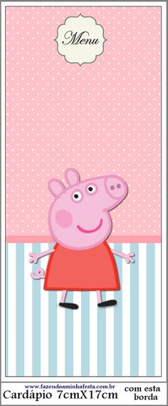 Lindos convites, personalizados e caixinhas para imprimir com o Tema Peppa Pig!