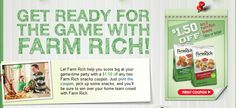 Score a Super Bowl coupon before it's gone! Visit http://www.facebook.com/FarmRichSnacks/app_455527207833909 for $1.50 off any two Farm Rich snacks, and let the football festivities begin :)