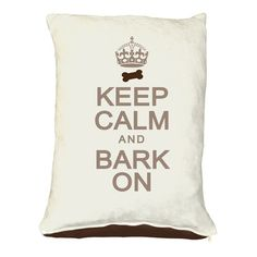 I pinned this Keep Calm & Bark Dog Bed from the Pedigreed Pet event at Joss and Main!