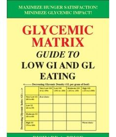 The Glycemic Matrix uses the Glycemic Index and Glycemic Density (The Glycemic Load in a gram of food) to improve glycemic or blood sugar management. Free PDF available at www.scribd.com.
