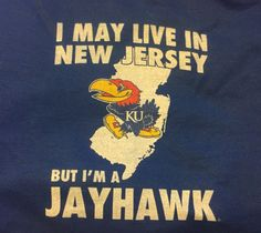 Born with the attitude of Jersey Girl and by the grace of God a Jayhawk for life!