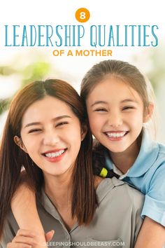What makes a mom a leader? Motherhood nurtures the traits needed in someone who leads. Check out these 8 leadership qualities of a mother.