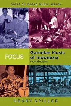 Focus: gamelan music in indonesia [with cd] by #henry #spiller #paperback book (e,  View more on the LINK: http://www.zeppy.io/product/gb/2/142054096479/