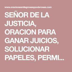 SEÑOR DE LA JUSTICIA, ORACION PARA GANAR JUICIOS, SOLUCIONAR PAPELES, PERMISOS, TRAMITES