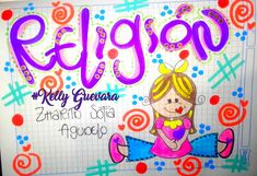 #cuadernos #kellyguevara Religion, Decorate Notebook, Clip Art, Notes, Kawaii, Lettering, School, Kids, Happy