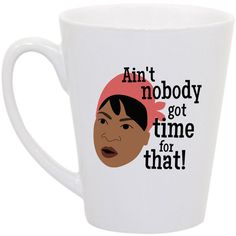 office space coffee mug. sweet brown ainu0027t nobody got time for that coffee mug by perksofaurora 1600 office space e