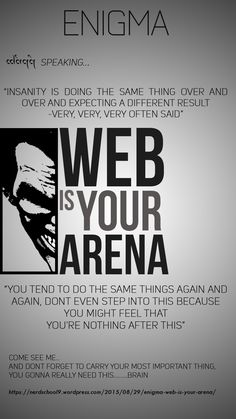 Guys you should really try this... https://nerdschool9.wordpress.com/2015/08/29/enigma-web-is-your-arena/