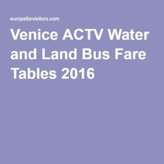 Venice ACTV Water and Land Bus Fare Tables 2016