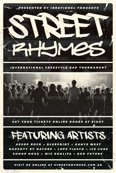 Street Rhymes - Hip-Hop Flyer Template by furnace Street Rhymes  Hip-Hop Flyer Template100% Fully Editable PSD Layered Well Organised CMYK  Print Ready Free Fonts Used 46 0.25  Ble