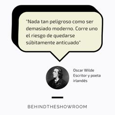 Oscar Wilde dijo que... #Fashionquotes #frasesmoda #behindtheshowroom #frases #quotes | Behind the showroom