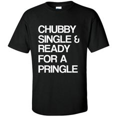 Chubby Single & Ready for a Pringle Tshirt Funny Shirt for People Who... ($16) ❤ liked on Polyvore featuring tops, shirts, white, women's clothing, white long sleeve shirt, metallic gold shirt, white gold shirt, white v neck shirt and gold metallic top