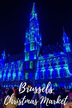 The Brussels Christmas market in Belgium is among the best Christmas markets in Europe with the Grand Place light show and five areas for food, drink, and shopping.