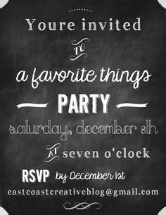 Get the Free fonts that were used to make this invitation.  Links are under the blank chalkboard (that is also a free printable)