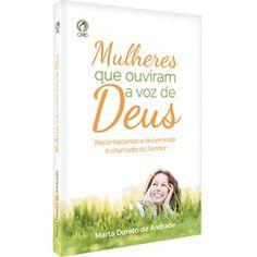 Mulheres que ouviram a voz de Deus - CPAD - CPAD