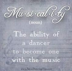 Musicality is so important in a dancer