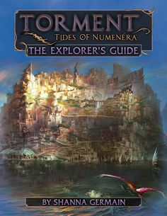 ACD Distribution Newsline: New from Monte Cook Games! Torment: Tides of Numenera: The Explorer's Guide and Numenera: Character Options 2!