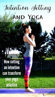Intention setting and yoga: How setting an intention can transform your yoga practice