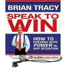 Free download or read online Brian Tracy Speak to win, how to present with power in any situation management pdf book by Brian Tracy.