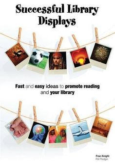 Successful Library Displays: Quick and Easy Library Displays to Promote Reading by Fran Knight, http://www.amazon.com/dp/1905600186/ref=cm_sw_r_pi_dp_u0tMrb00X9NNY