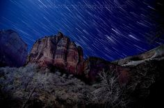 Photo Tip: 3 Steps To Star Trails with Comet-Like Tails! Big Bend in Zion National Park Improve Photography, Night Photography, Zion National Park, National Parks, Places To Travel, Places To Go, Star Trails, Sky Photos, Beautiful Sky