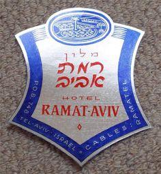 HOTEL RAMAT AVIV - TEL AVIV - ISRAEL - VINTAGE HOTEL LUGGAGE LABEL Tel Aviv Israel, Vintage Hotels, Luggage Labels, Baggage