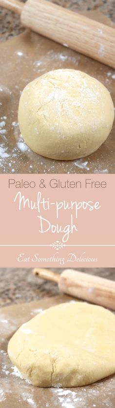 Paleo Multi-purpose Dough This versatile dough is made with gluten free and paleo ingredients. Use it to make foods like pizza crusts, cinnamon rolls, and dumplings. Eat Something Delicious Gluten Free Cooking, Gluten Free Desserts, Cooking Recipes, Cooking Food, Paleo Dessert, Dinner Dessert, Dairy Free Recipes, Gluten Free Recipes, Easy Recipes