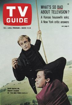 "TV Guide: March 19, 1966 - David McCallum and Robert Vaughn of ""The Man From U.N.C.L.E."""
