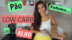 Pão Low Carb de Alho - O MELHOR! | Você Mais Fitness
