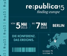 Die re:publica'15 findet vom 5. Mai bis zum 7. Mai 2015 statt. Das Motto lautet: Finding Europe #rp15.- Konferenz - Web 2.0, -Weblogs - soziale Medien - Digitale Gesellschaft. - Vorträgen - Workshops -Medien - Kultur - Politik - Technik -Entertainment - Videostream -  Spreeblick - Netzpolitik.org. Die Veranstaltungsreihe wird gefördert durch das medienboard Berlin-Brandenburg und die Bundeszentrale für politische Bildung.