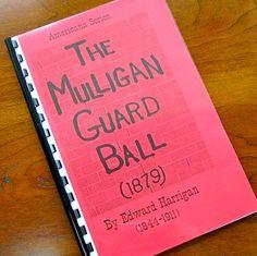 Mulligan Guard Ball Edward Harrigan by FeedbackTheatrebooks, $17.95