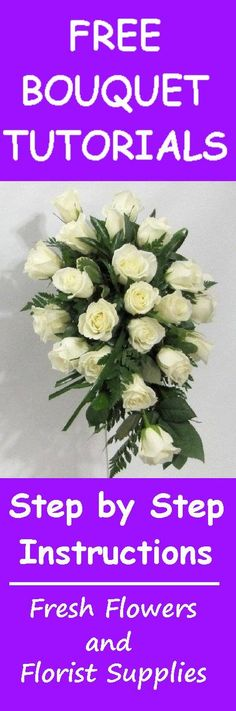 How to Make a Bridal Bouquet - White Roses in Traditional Cascade