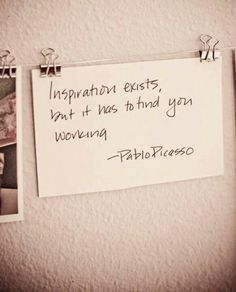 WeWork inspirational quote // Pablo Picasso