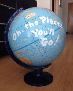 Painted World Globe Oh the places you'll go by ShopElizabethAnn Pre K Graduation, Kindergarten Graduation, Graduation Ideas, Dr Seuss Graduation Party, Dr Seuss Birthday Party, Graduation Quotes, Dr Seuss Week, Dr Suess, Dr Seuss Nursery