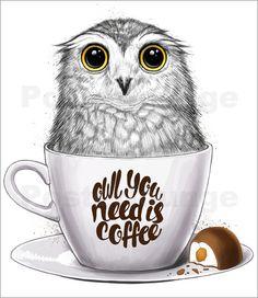 Owl you need is coffee Art Print by nikitakorenkov Owl Photos, Owl Pictures, I Love Coffee, Coffee Art, Owl Illustration, Paper Owls, Owl Always Love You, Beautiful Owl, Owl Art