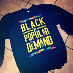 BLACK BY POPULAR DEMAND UNISEX SWEATSHIRT BLACK