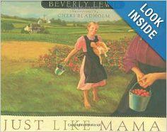 $8.00 Just Like Mama: Beverly Lewis, Cheri Bladholm: 9780764225079: Amazon.com: Books