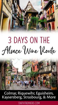 Alsace Wine Route, France travel guide and itinerary. Advice for spending 3 days in Alsace, France...best towns to visit, where to stay, where to eat, and more. #alsace #alsacewineroute #france #wine