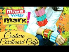How to: Couture Cardboard Cuffs DIY