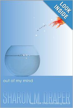 Out of My Mind: Sharon M. Draper: We are reading this for the Global Read Aloud