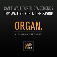 April is Donate Life Month! There are no words to describe how truly grateful I am to the organ donor who gave me a second chance at life, can't believe it has almost been four years! Organ Donor Quotes, Donation Quotes, Living Kidney Donor, Pulmonary Fibrosis, Cystic Fibrosis, Polycystic Kidney Disease, Congenital Heart Defect, Organ Transplant, Organ Donation