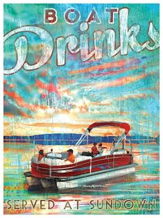 Boat Drinks / Pontoon Boat Artwork, by Patrick Reid O'Brien